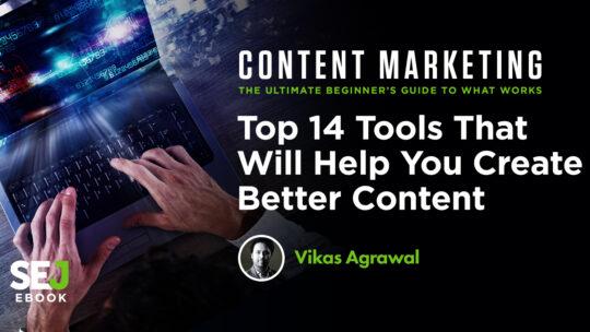 Las 14 mejores herramientas que te ayudarán a crear mejor contenido