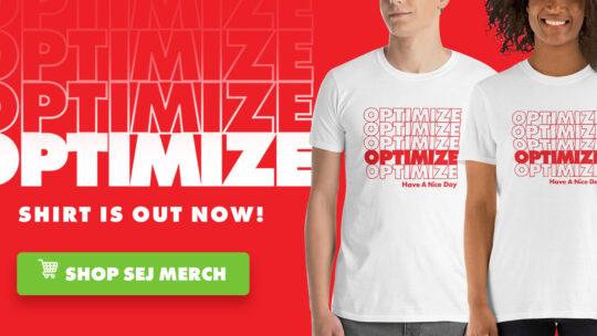 Compra tu camiseta de Optimize SEO ahora [October Only]