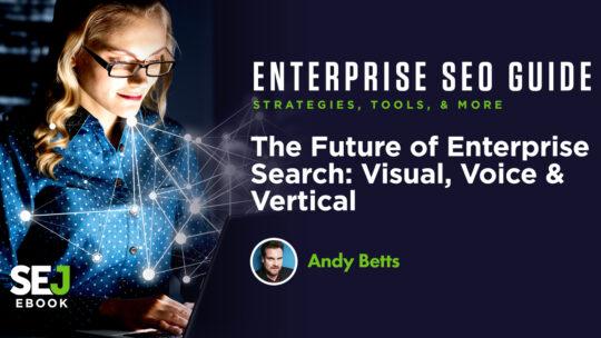 El futuro de la búsqueda empresarial: visual, vocal y vertical