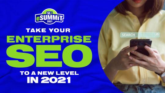 Aprenda a llevar el SEO de su empresa a un nuevo nivel con eSummit