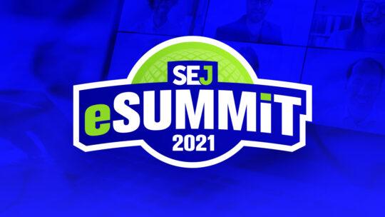 Más de 15 consejos de expertos en marketing digital de #SEJeSummit 2021