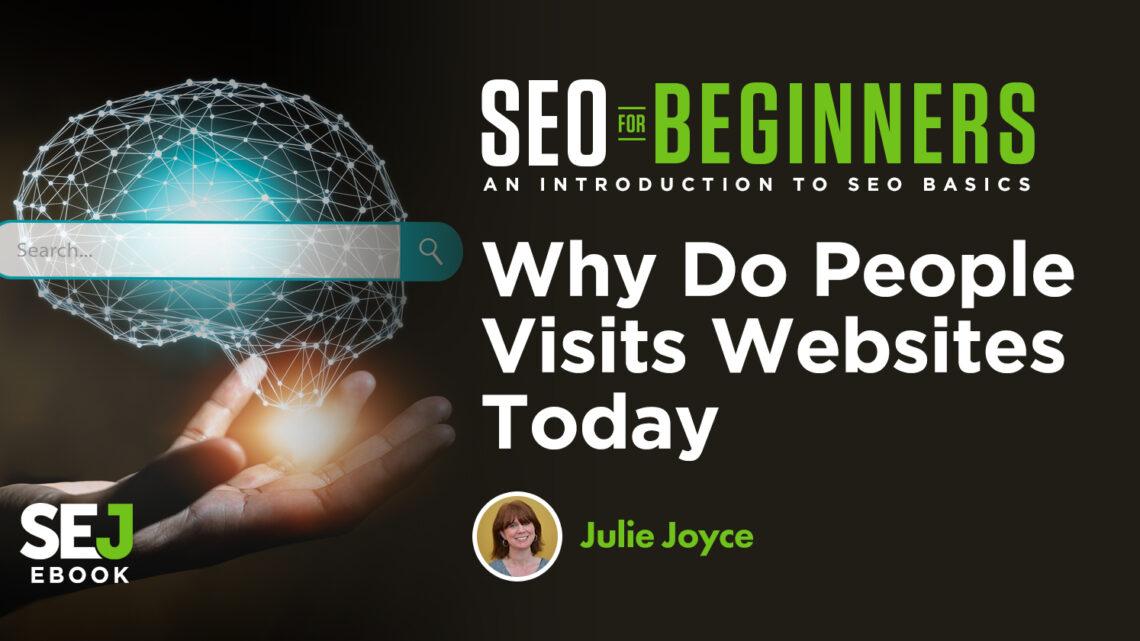 ¿Por qué la gente visita sitios web hoy en día?