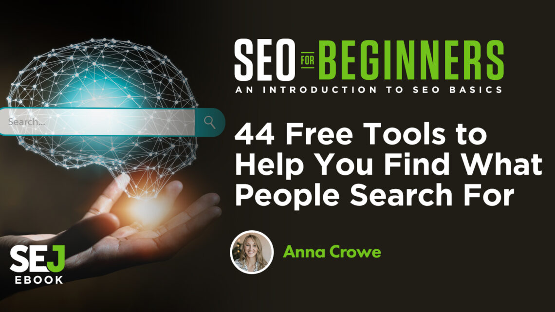 44 herramientas gratuitas que te ayudarán a encontrar lo que buscan las personas