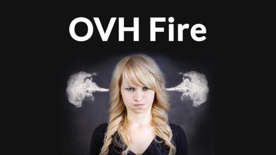 El fallo por incendio de OVH puede durar hasta el 22 de marzo