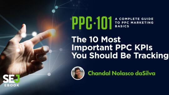 Los 10 KPI de PPC más importantes que debe seguir