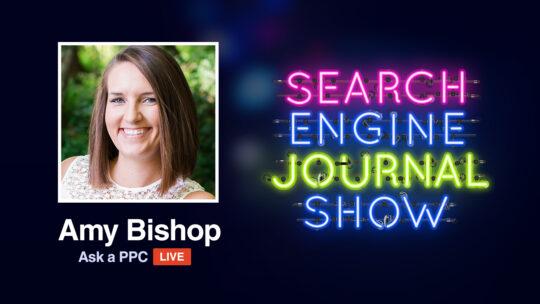 Solicite un PPC en vivo con Amy Bishop [Podcast]