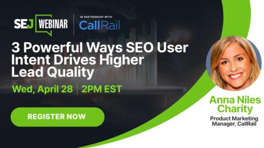 3 consejos para mejorar la calidad del cliente potencial con intención de usuario de SEO [Webinar]