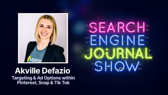 Opciones de publicidad y segmentación de Pinterest, Snap, TikTok con Akville Defazio [Podcast]