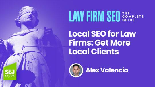 SEO local para bufetes de abogados: atraer más clientes locales
