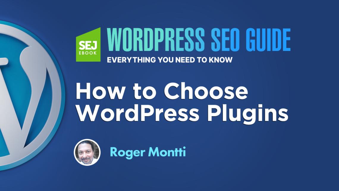 Cómo elegir los complementos de WordPress