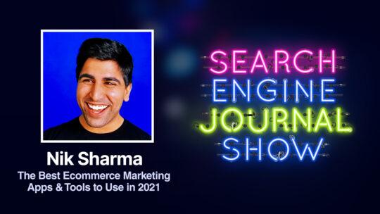 Las mejores aplicaciones y herramientas de marketing de comercio electrónico para usar en 2021 con Nik Sharma [Podcast]