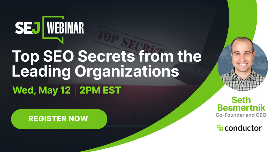 Los mejores secretos de SEO de las mejores organizaciones [Webinar]