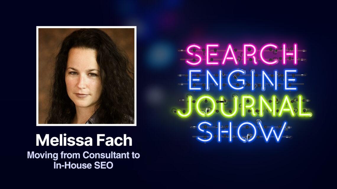 Pasa de consultor a SEO interno con Melissa Fach [Podcast]