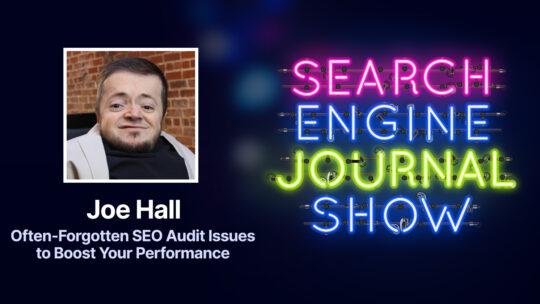 Problemas de auditoría de SEO que a menudo se pasan por alto para mejorar su rendimiento [Podcast]