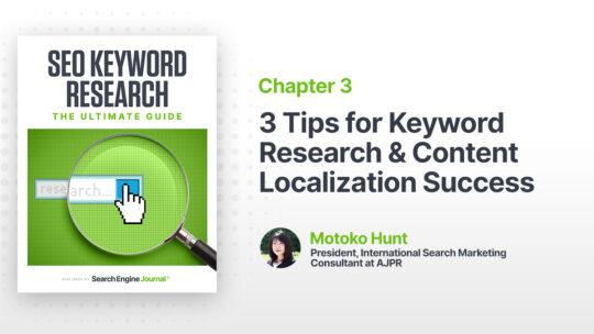 3 consejos para una búsqueda de palabras clave y una localización de contenido exitosas